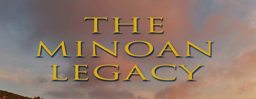 THE MINOAN LEGACY